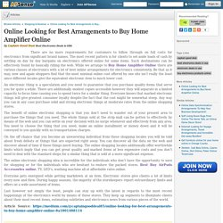 Online Looking for Best Arrangements to Buy Home Amplifier Online by Captain Good Deal