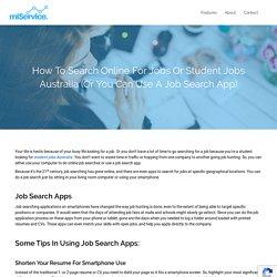 Looking for Student Jobs Australia? Use miService Job App