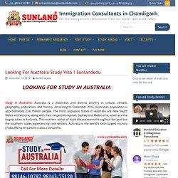 Looking For Australia Study Visa ! Australia Study Visa ! Sunlandedu