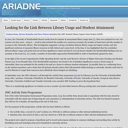 Looking for the Link Between Library Usage and Student Attainment