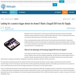 Looking for a Camera Trigger Device for Drones? Book a Seagull Uav from Air-Supply.