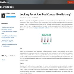 Looking For A Juul Pod Compatible Battery? by Blankzpods