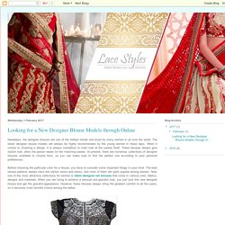 Online Laces India: Looking for a New Designer Blouse Models through Online