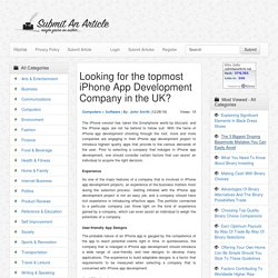 Looking for the topmost iPhone App Development Company in the UK? - Submit An Article - Submit Your Article