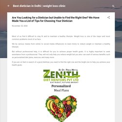 Tips for Choosing Your Dietician