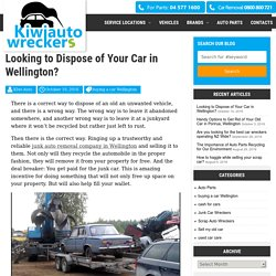 Looking to Dispose of Your Car in Wellington? -