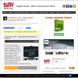 Looking for a Job – Zapp! English Vocabulary for Work Audio/MP3