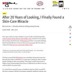 After 20 Years of Looking, I Finally Found a Skin-Care Miracle - xoJane