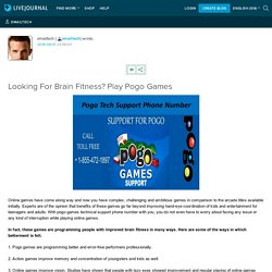 Looking For Brain Fitness? Play Pogo Games