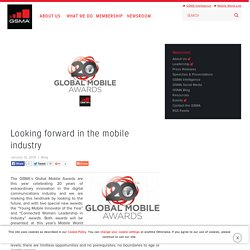 Looking forward in the mobile industry