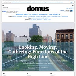Looking, Moving, Gathering: Functions of the High Line