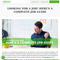 Looking for a job? Here's a complete job guide