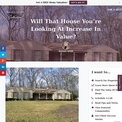Will The Home You Want To Purchase Increase In Value?