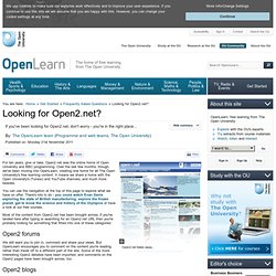 Looking for Open2.net?
