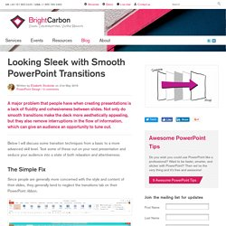 Looking Sleek with Smooth PowerPoint Transitions