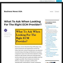 What To Ask When Looking For The Right ECM Provider?