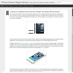 iPhone Screen Repair Service: Looking for a Reliable and Fast Service to Repair Your Broken iPhone Screen?