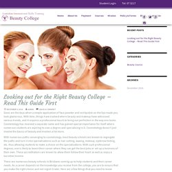 Looking out for the Right Beauty College - Read This Guide First - Beauty College