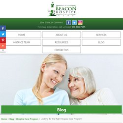 Looking for the Right Hospice Care Program