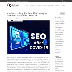 Looking For Best SEO Strategies Will Work After Covid-19