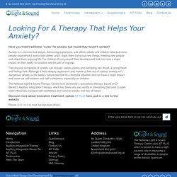 Looking for a Therapy that Helps your Anxiety?