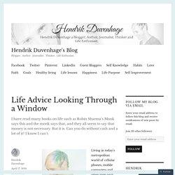 Life Advice Looking Through a Window – Hendrik Duvenhage's Blog