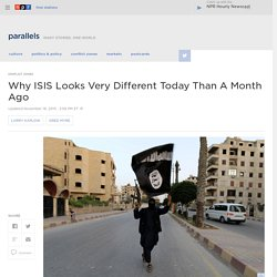 Why ISIS Looks Very Different Today Than A Month Ago : Parallels