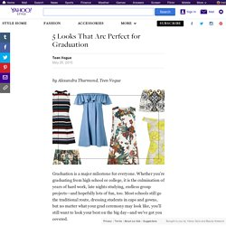 5 Looks That Are Perfect for Graduation