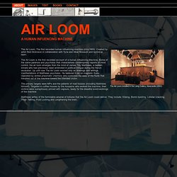 THE AIR LOOM: A HUMAN INFUENCING MACHINE
