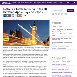 Is there a battle looming in the UK between Apple Pay and Zapp?