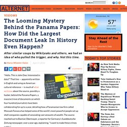 The Looming Mystery Behind the Panama Papers: How Did the Largest Document Leak In History Even Happen?