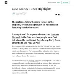 New Looney Tunes Highlights