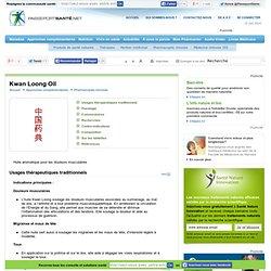 Kwan Loong Oil en cas de douleurs musculaires ou de maux de tête