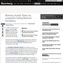 Romney Avoids Taxes via Loophole Cutting Mormon Donations
