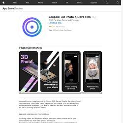 Loopsie: 3D Photo & Dazz Film on the AppStore