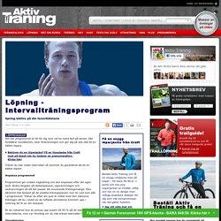 Löpning - Intervallträningsprogram