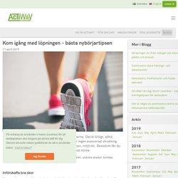 Kom igång med löpningen – bästa nybörjartipsen - ActiWay