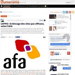 LOPPSI : le blocage des sites pas efficace, selon l'AFA - Numera