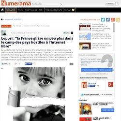 """Loppsi : """"la France glisse un peu plus dans le camp des pays hostiles à l'Internet libre"""""""