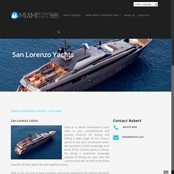 San Lorenzo Yachts for sale, San Lorenzo Miami Dealers