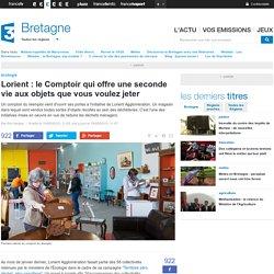 Lorient : le Comptoir qui offre une seconde vie aux objets que vous voulez jeter