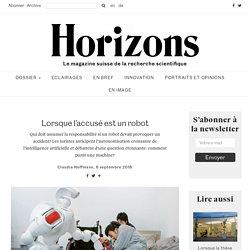 Lorsque l'accusé est un robot - Horizons