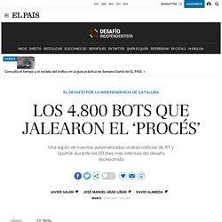 Los 4.800 bots que jalearon el 'procés'