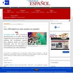 Los 100 adjetivos más usados en español