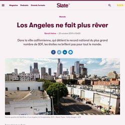 Los Angeles ne fait plus rêver