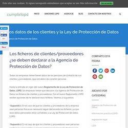Los datos de los clientes y la Ley de Protección de Datos