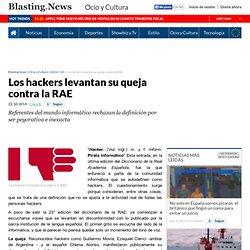 Los hackers levantan su queja contra la RAE.