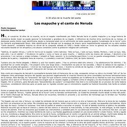 Los mapuche y el canto de Neruda