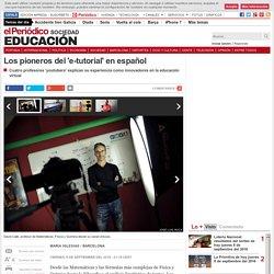 Los pioneros del e-tutorial en español