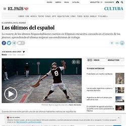 Los últimos del español